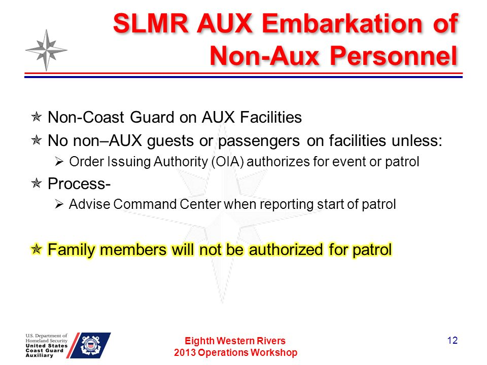 SLMR AUX Embarkation of Non-Aux Personnel Eighth Western Rivers 2013 Operations Workshop 12
