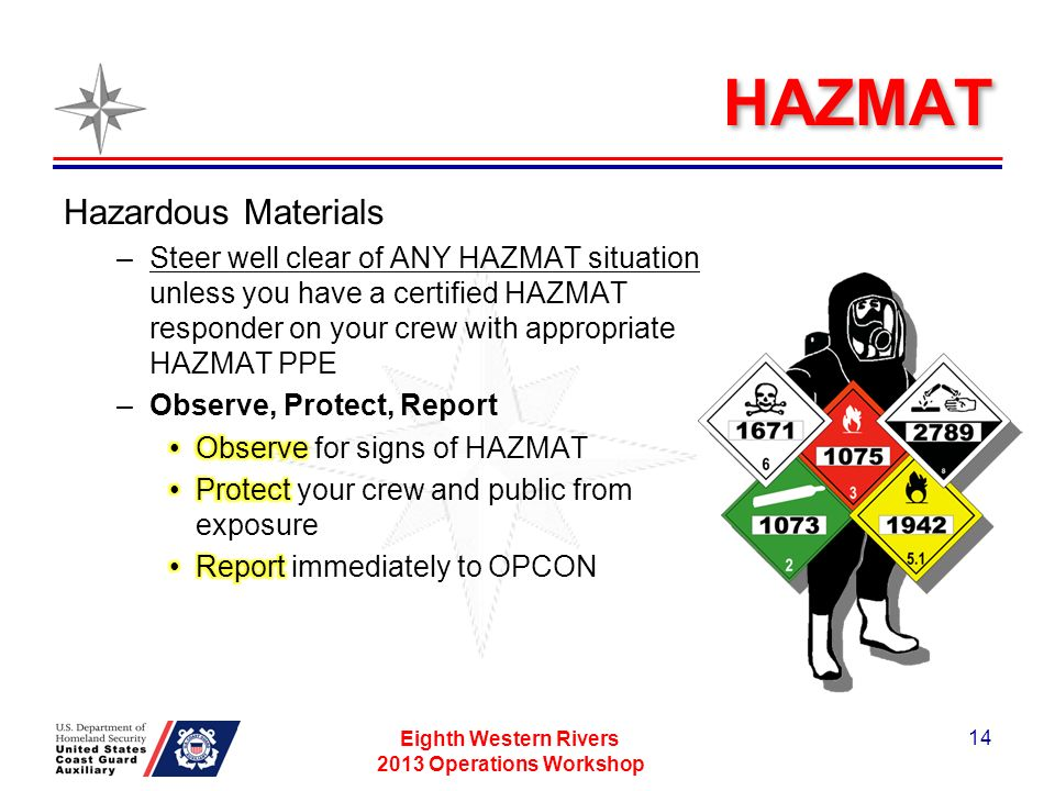 HAZMAT Eighth Western Rivers 2013 Operations Workshop 14