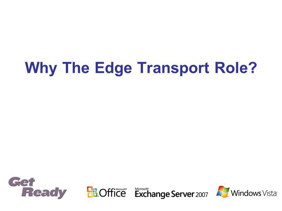 Why The Edge Transport Role