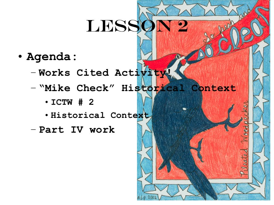 Lesson 2 Agenda: –Works Cited Activity.
