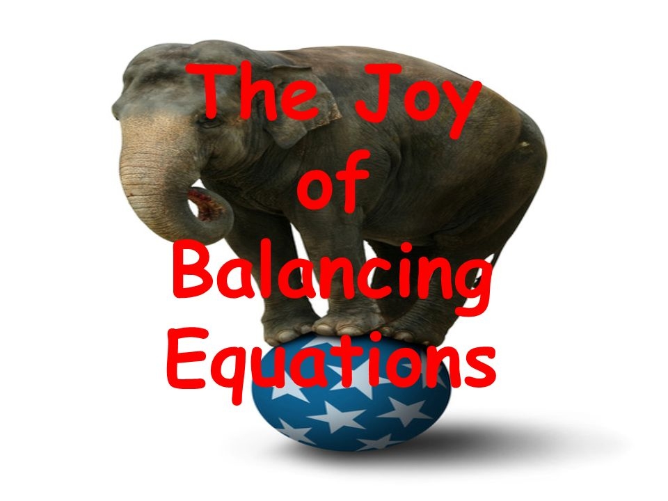 The Joy of Balancing Equations