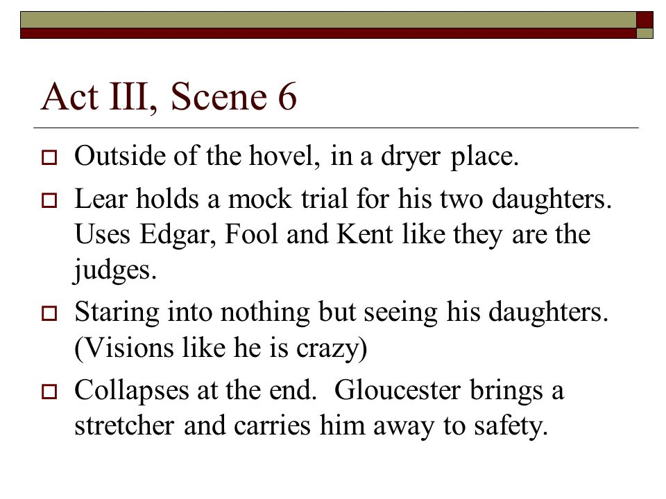 Act III, Scene 6 Outside of the hovel, in a dryer place.
