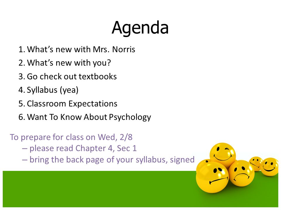 Agenda 1.Whats new with Mrs. Norris 2.Whats new with you.