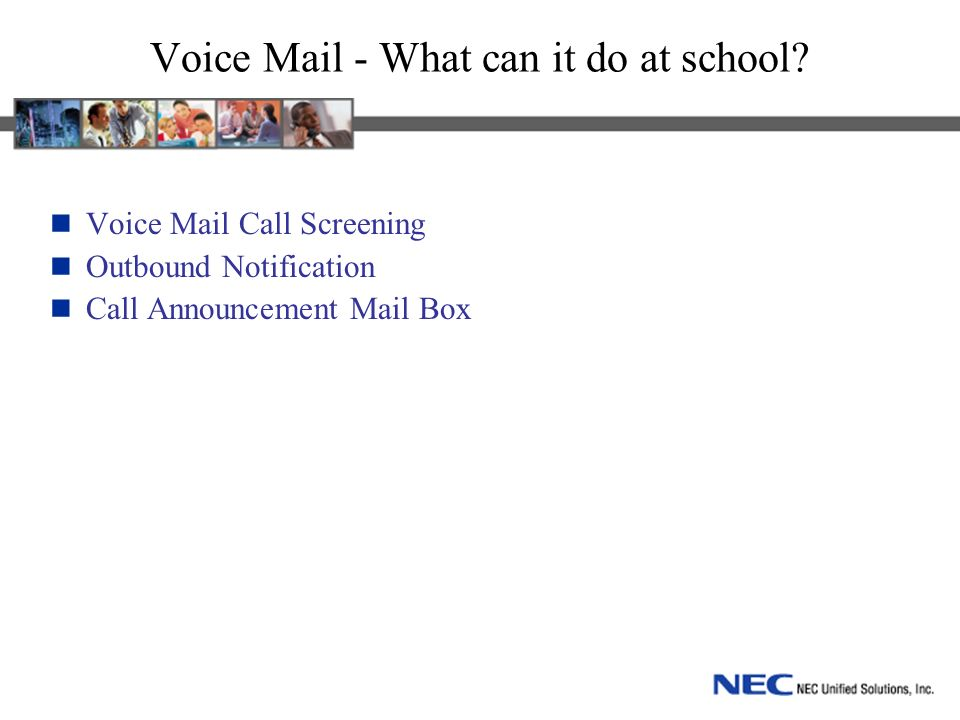 Voice Mail - What can it do at school.