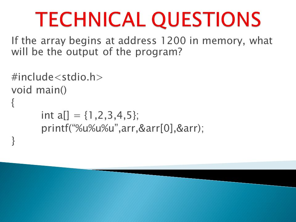 If the array begins at address 1200 in memory, what will be the output of the program.