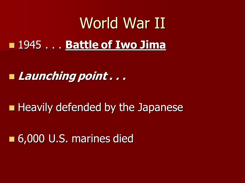 World War II 1945... Battle of Iwo Jima 1945... Battle of Iwo Jima Launching point...