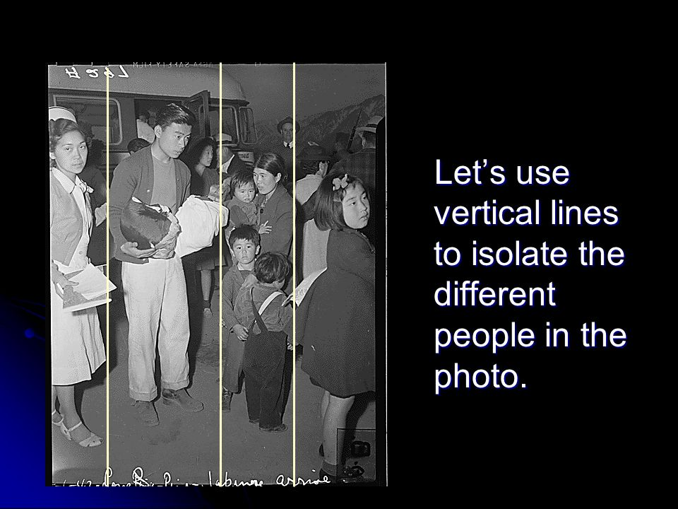 Lets use vertical lines to isolate the different people in the photo.