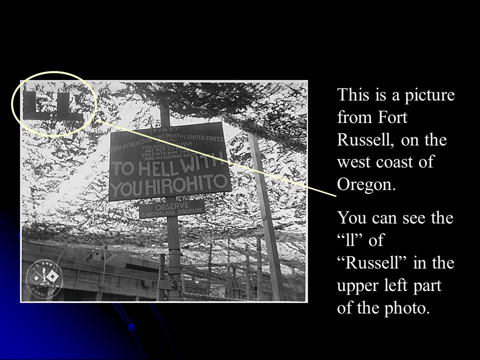 This is a picture from Fort Russell, on the west coast of Oregon.