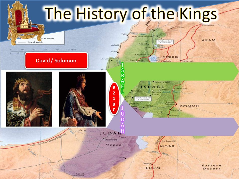 The History of The Kings 921BC921BC 921BC921BC David / Solomon