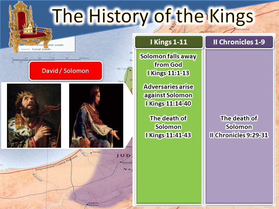 The History of The Kings David / Solomon I Kings 1-11 II Chronicles 1-9