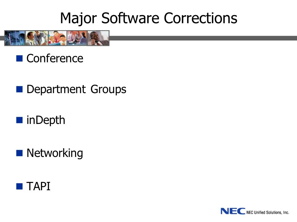 Major Software Corrections Conference Department Groups inDepth Networking TAPI