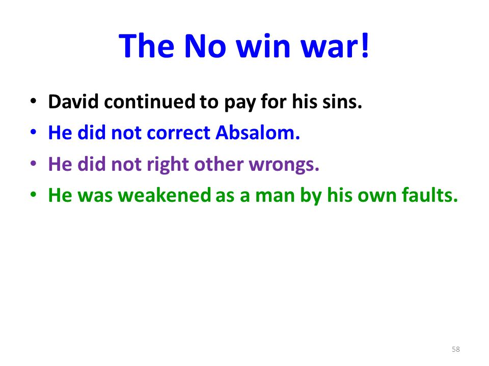 The No win war. David continued to pay for his sins.