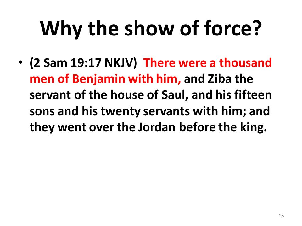 Why the show of force.