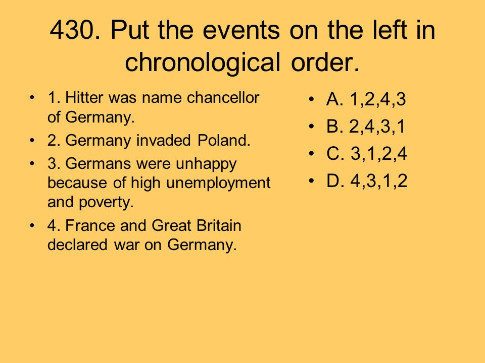 430. Put the events on the left in chronological order.