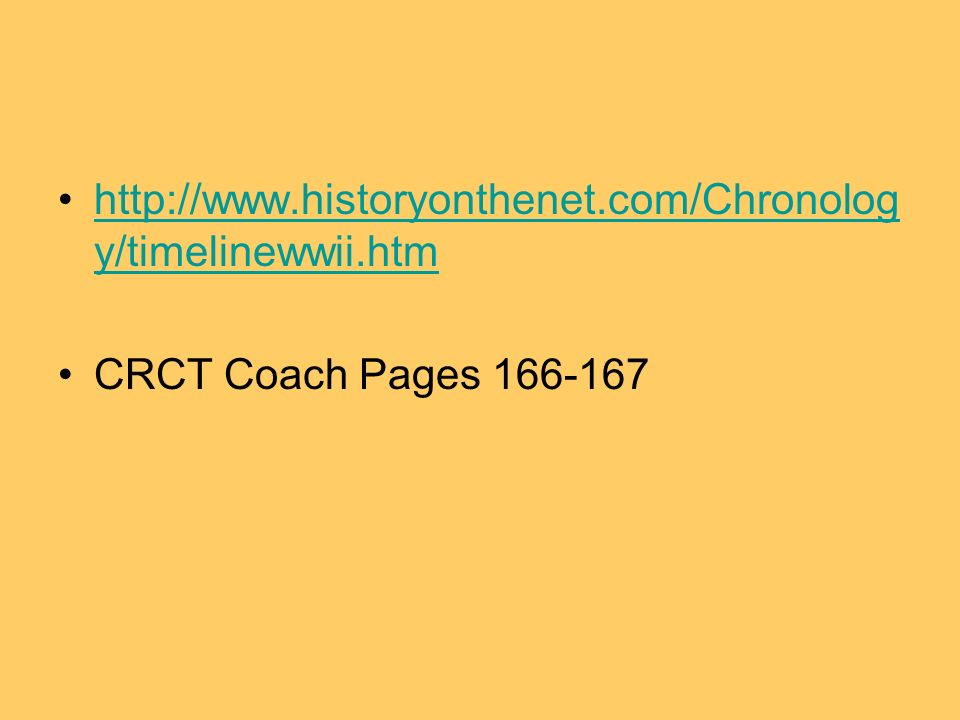 y/timelinewwii.htmhttp://  y/timelinewwii.htm CRCT Coach Pages