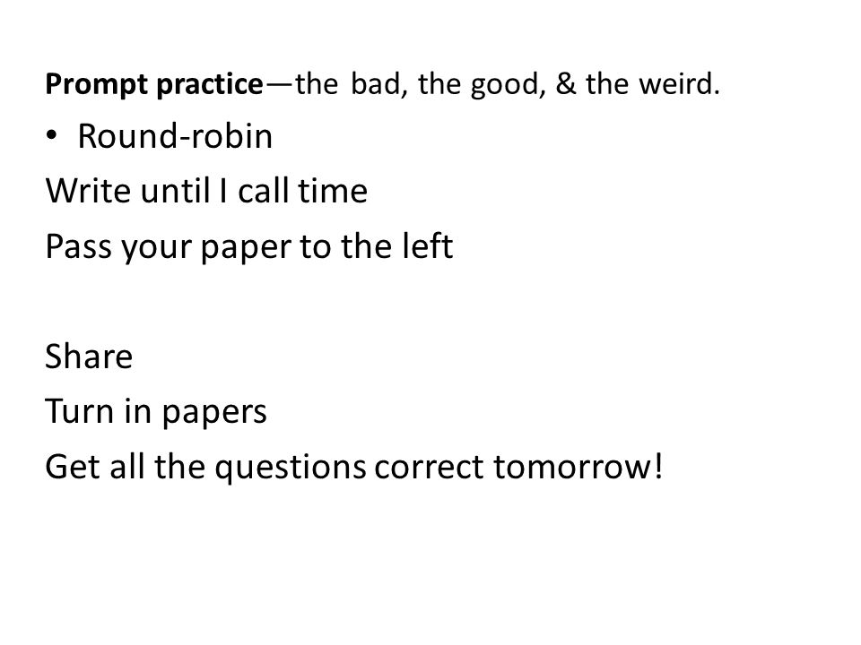Prompt practicethe bad, the good, & the weird.