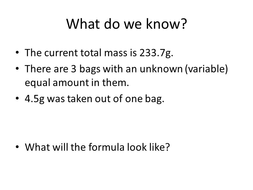 What do we know. The current total mass is 233.7g.