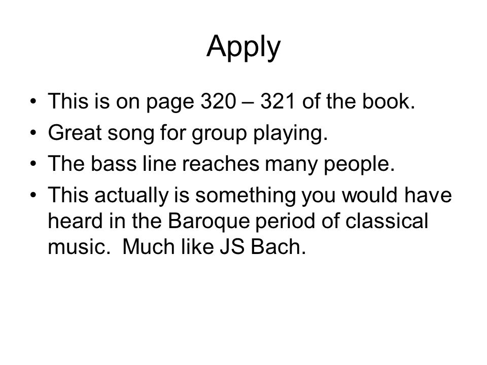Apply This is on page 320 – 321 of the book. Great song for group playing.