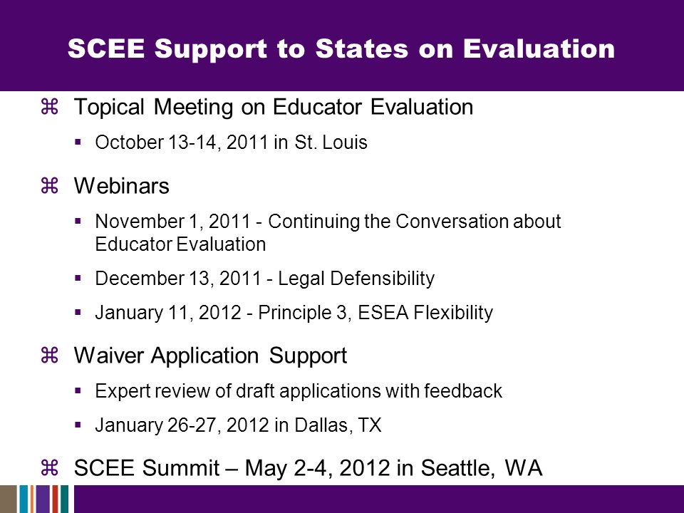 SCEE Support to States on Evaluation Topical Meeting on Educator Evaluation October 13-14, 2011 in St.
