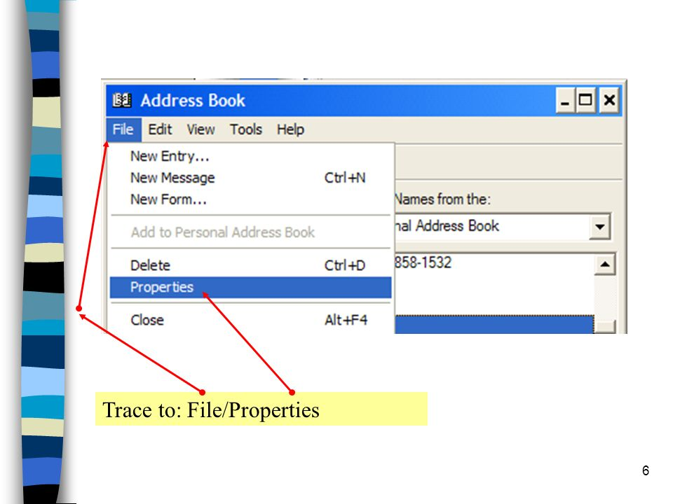 6 Trace to: File/Properties