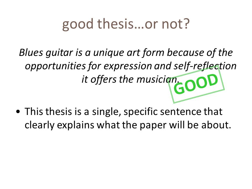 good thesis…or not.