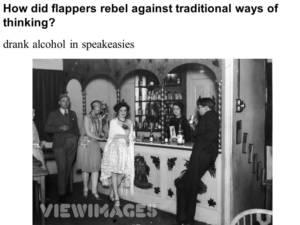 How did flappers rebel against traditional ways of thinking drank alcohol in speakeasies