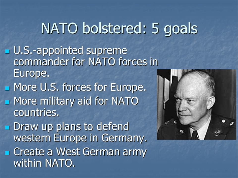 NATO bolstered: 5 goals U.S.-appointed supreme commander for NATO forces in Europe.