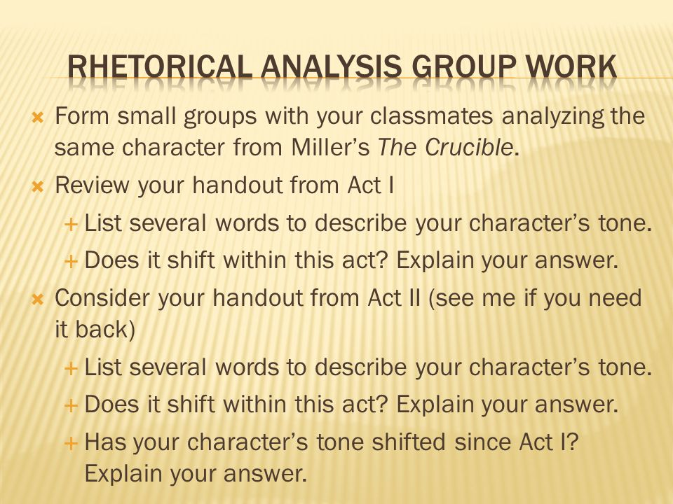Form small groups with your classmates analyzing the same character from Millers The Crucible.