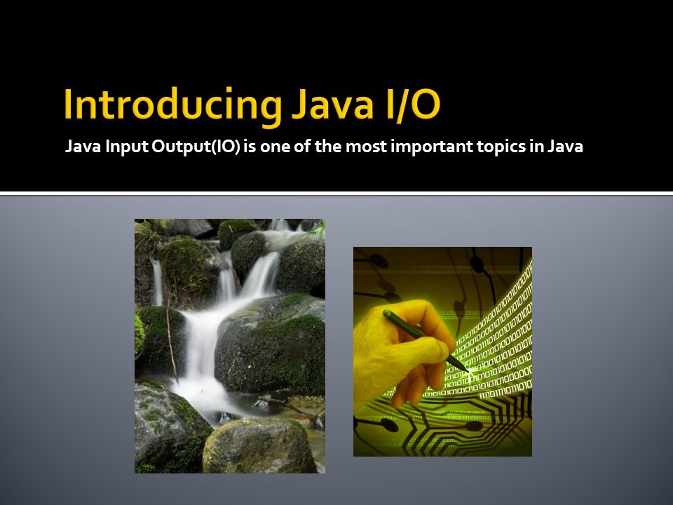 Java Input Output(IO) is one of the most important topics in Java