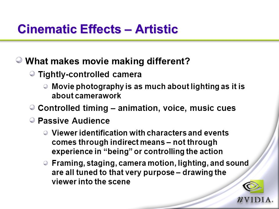 Cinematic Effects – Artistic What makes movie making different.
