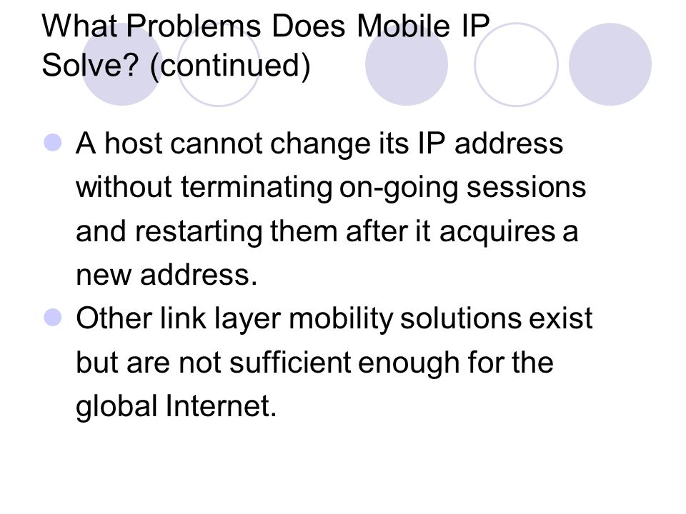 What Problems Does Mobile IP Solve.