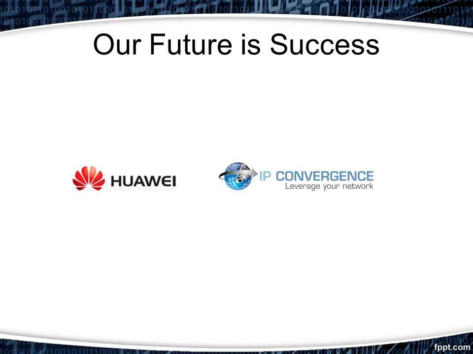 Our Future is Success