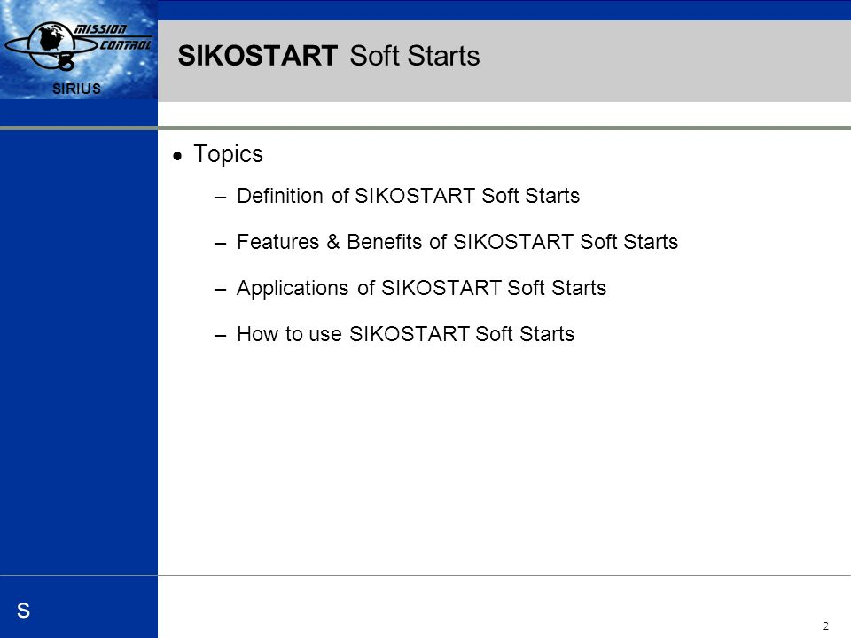 Automation and Drives s SIRIUS 1 s s SIKOSTART Soft Starts