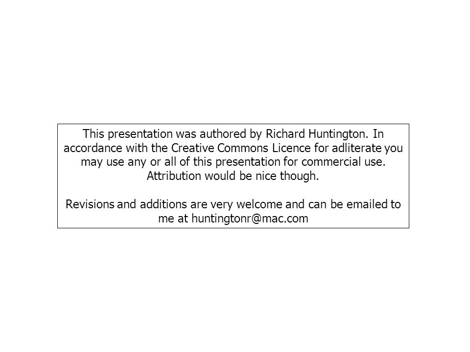 This presentation was authored by Richard Huntington.