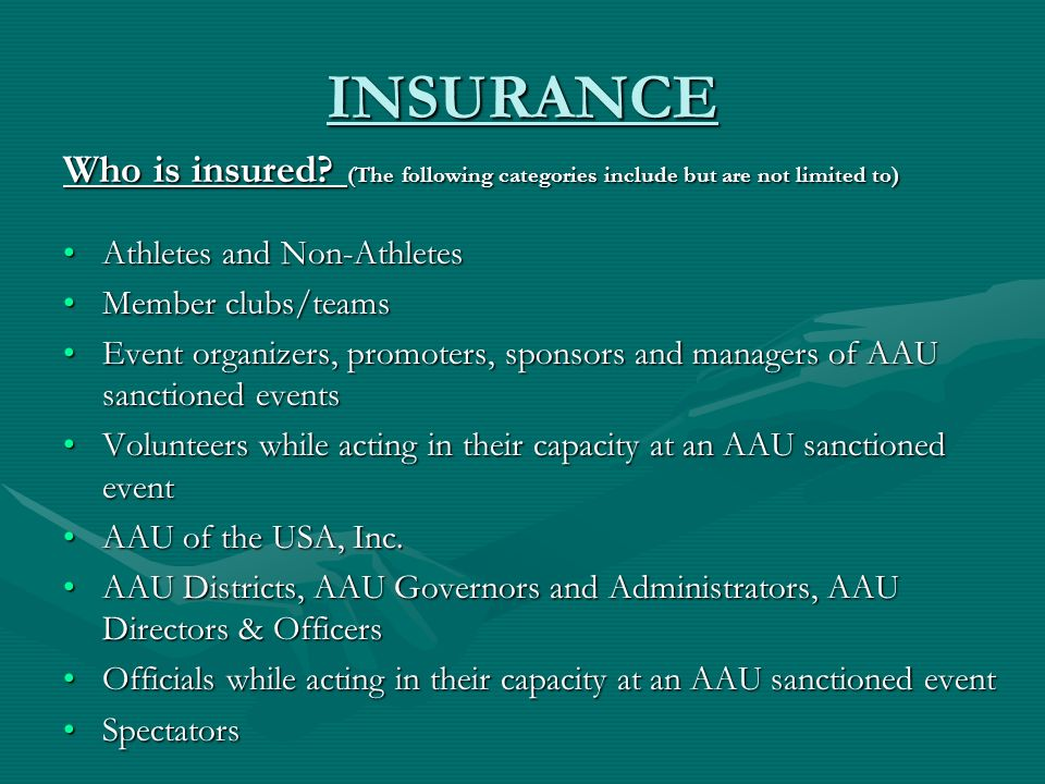 INSURANCE Who is insured.