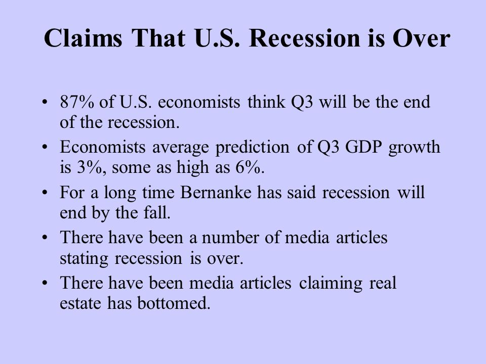 Claims That U.S. Recession is Over 87% of U.S.