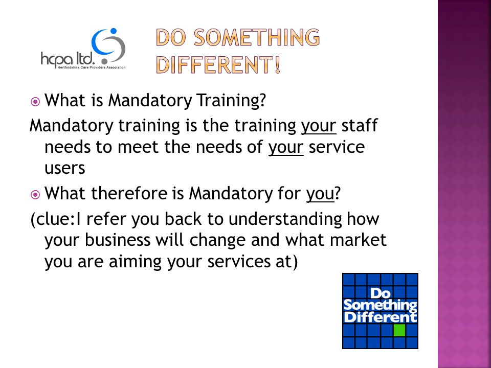 What is Mandatory Training.
