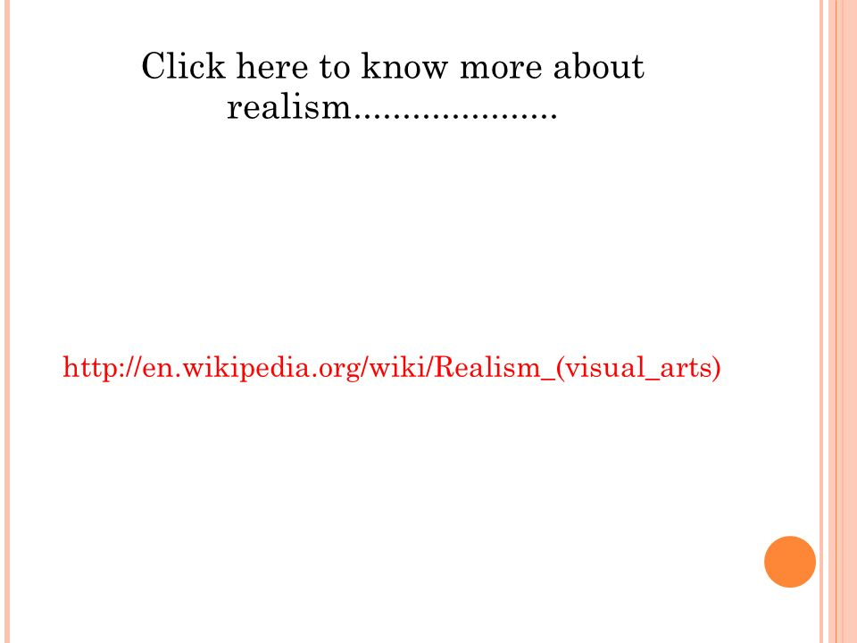Click here to know more about realism.....................