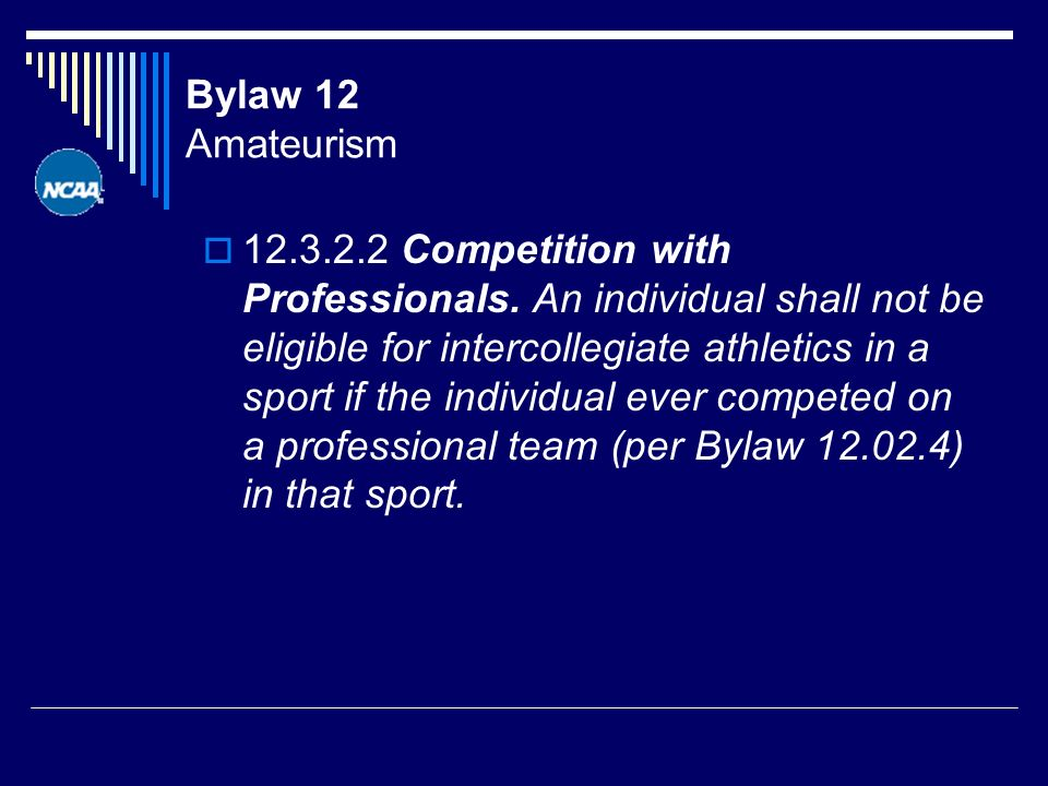 Bylaw 12 Amateurism Competition with Professionals.