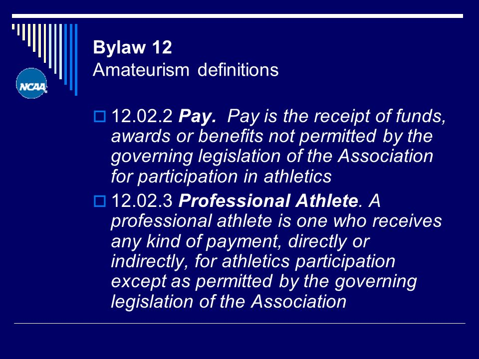 Bylaw 12 Amateurism definitions Pay.