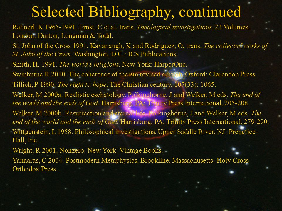 Selected Bibliography, continued Rahnerl, K 1965-1991.