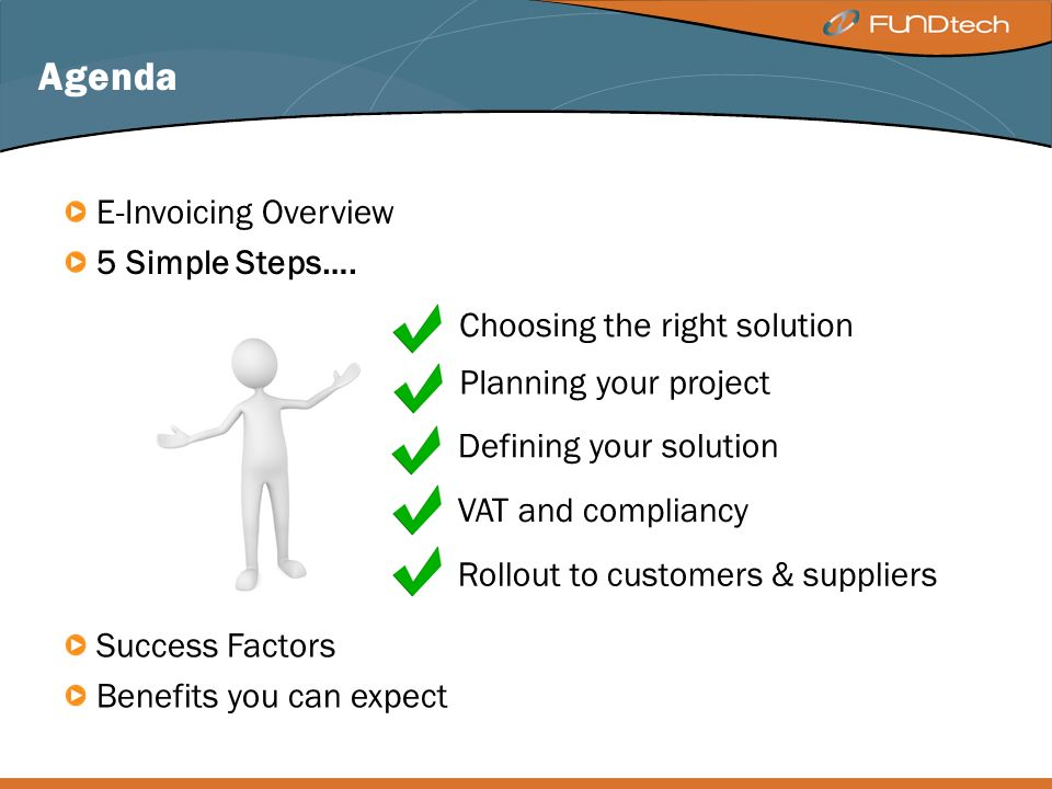Agenda E-Invoicing Overview 5 Simple Steps….