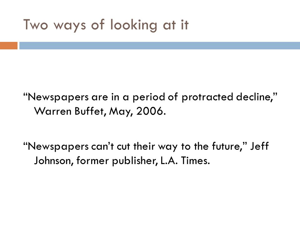The future Has the business model for newspapers failed.