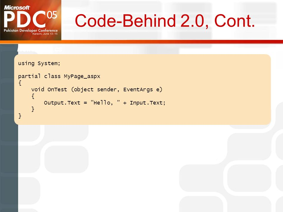Code-Behind 2.0, Cont.
