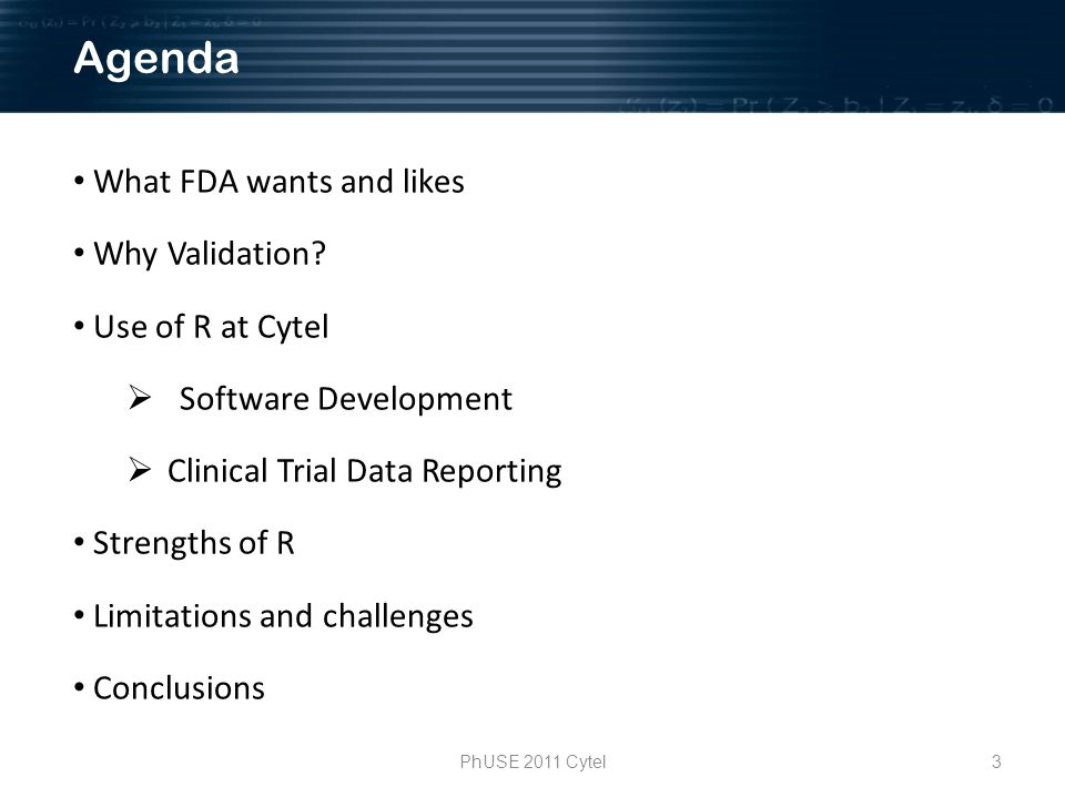 3PhUSE 2011 Cytel What FDA wants and likes Why Validation.