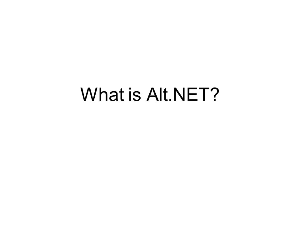 What is Alt.NET