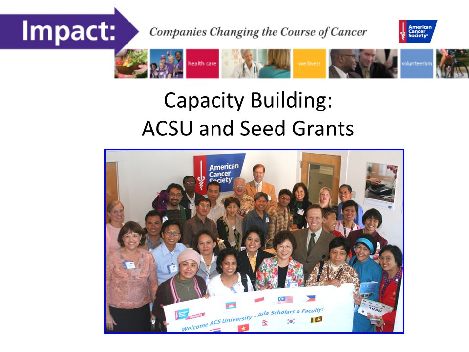 Capacity Building: ACSU and Seed Grants