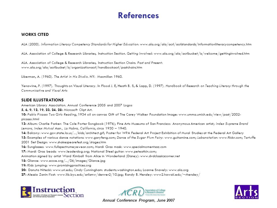 Annual Conference Program, June 2007 References WORKS CITED ALA (2000).