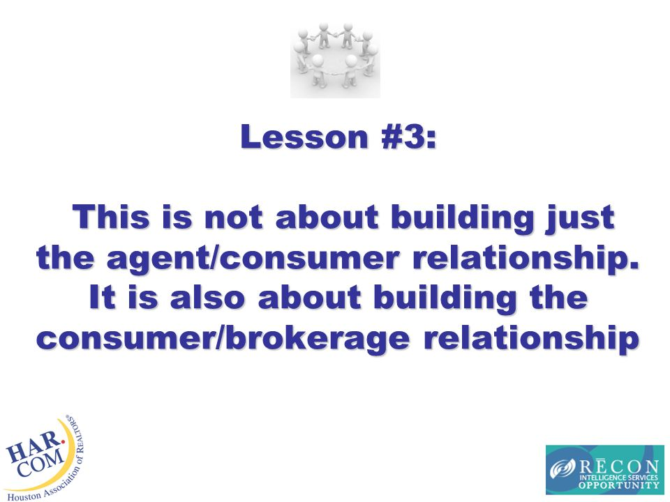 Lesson #3: This is not about building just the agent/consumer relationship.