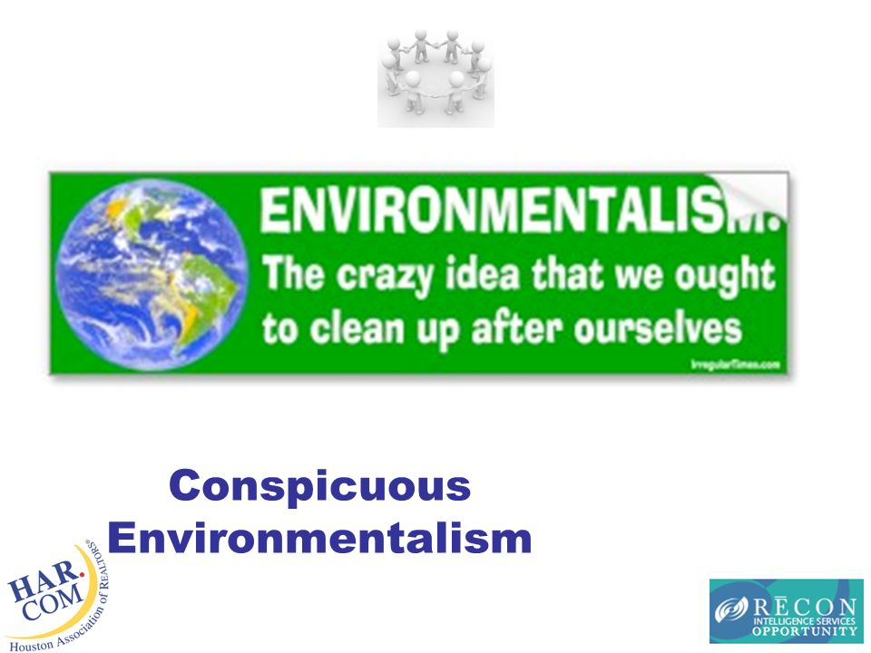 Conspicuous Environmentalism